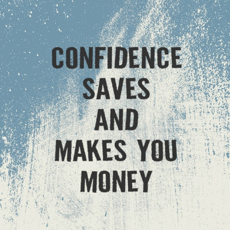 Confidencemakesandsaves you money2